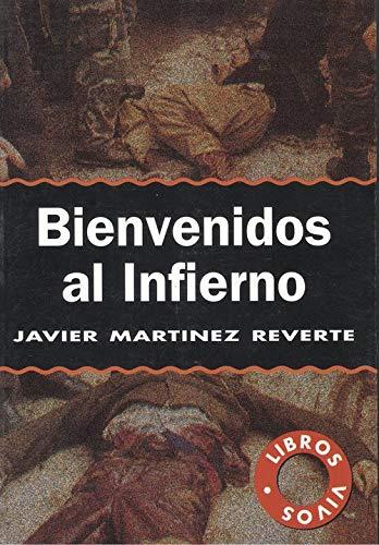 9788488803054: Bienvenidos al infierno: Dias de Sarajevo (Libros vivos) (Spanish Edition)