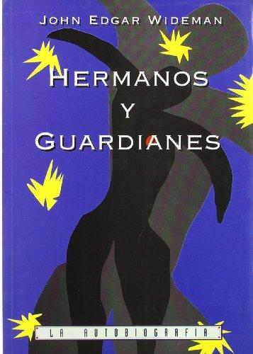 9788488803092: Hermanos y guardianes