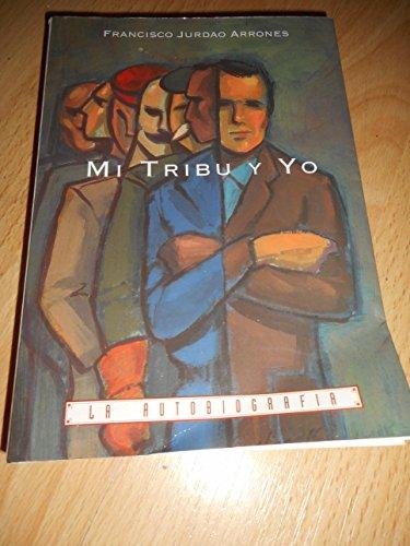 9788488803115: Mi tribu y yo (La Autobiografia) (Spanish Edition)