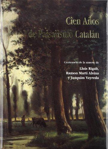 9788488810083: Cien años de paisajismo catalan