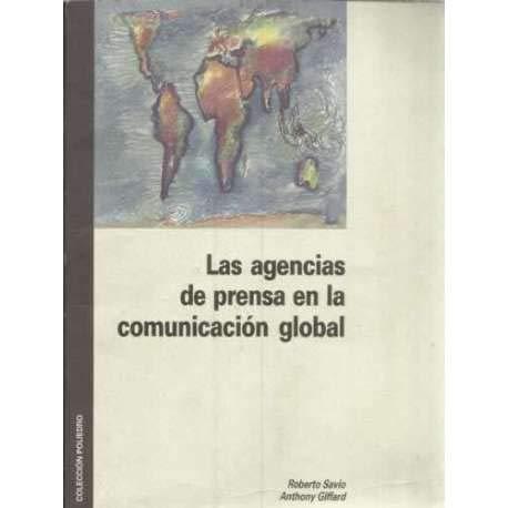 9788488817082: Las agencias de prensa en la comunicacion global