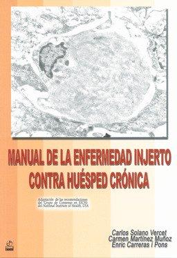 Manual de la enfermedad injerto contra huésped: Solano Vercet, Carlos