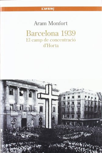 9788488839251: Barcelona 1939: El camp de concentració d'Horta (Sèrie Assaig)