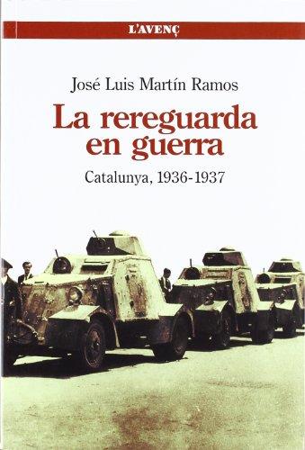 9788488839626: La rereguarda en guerra: Catalunya, 1936-1937 (Sèrie Assaig)