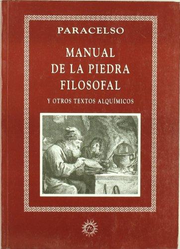 9788488865281: Manual de la piedra filosofal