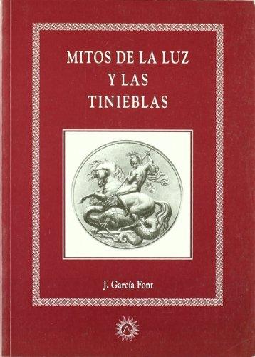 9788488865311: Mitos De La Luz Y Las Tinieblas