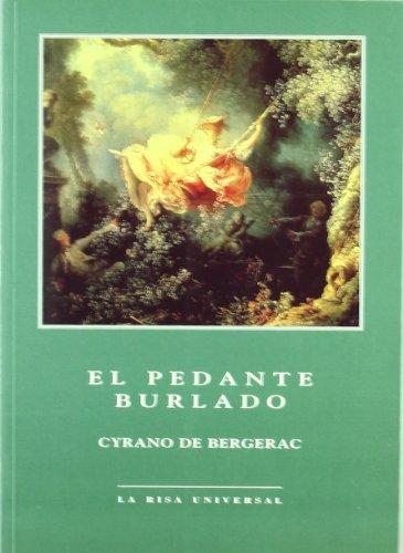 9788488865472: El Pedante Burlado