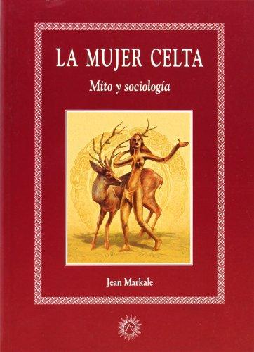 9788488865939: La mujer celta : mito y sociología