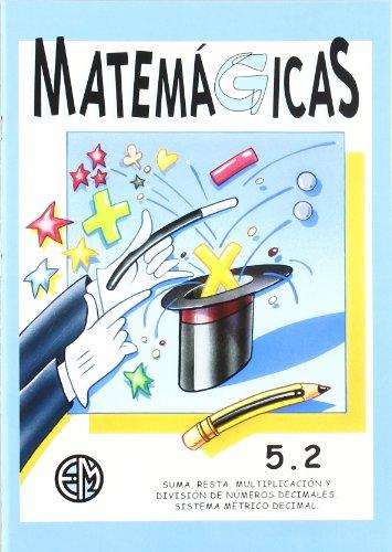 Matemagicas (5.2) (euro): Delgado San Miguel,