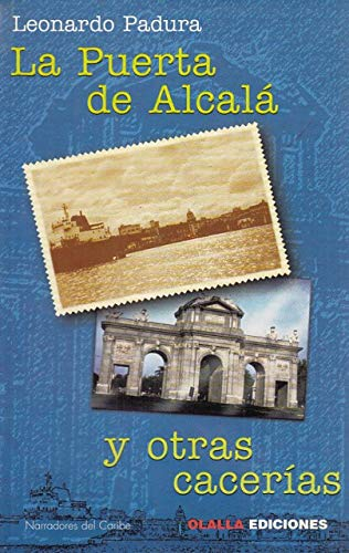 9788488876843: La Puerta de Alcala y otras cacerias (Narradores del Caribe) (Spanish Edition)