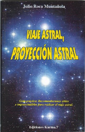 9788488885128: Viaje astral proyeccion astral (Psiquismo) (Spanish Edition)