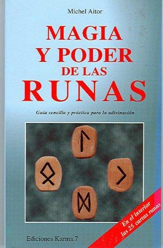 Magia y poder de las runas: Michel Aitor
