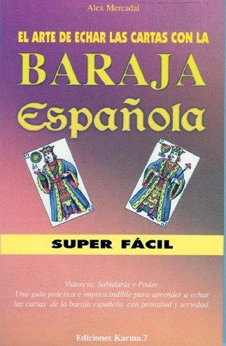 9788488885449: El arte de echar las cartas con la baraja espanola (Spanish Edition)