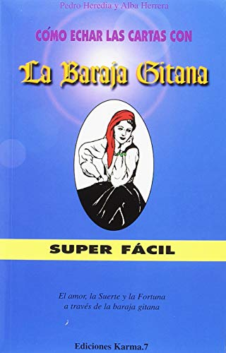 9788488885470: COMO ECHAR LAS CARTAS CON LA BARAJA GITANA (PACK LIBRO + CARTAS)