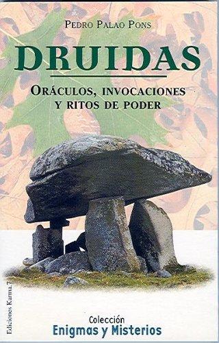 9788488885746: Druidas : oráculos, invocaciones y ritos de poder