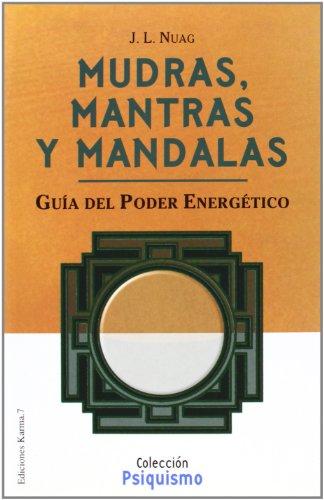 9788488885845: Mudras, mantras y mandalas (Psiquismo/Psychism)