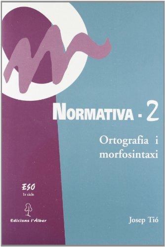 9788488887061: Normativa 2. Ortografia i morfoxintasi