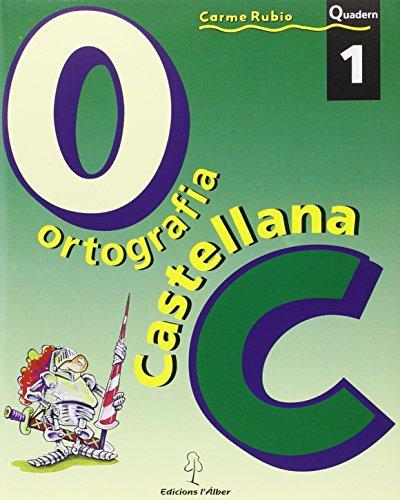 Ortografía castellana. Quadern 3 - Carme Rubio I Larramona