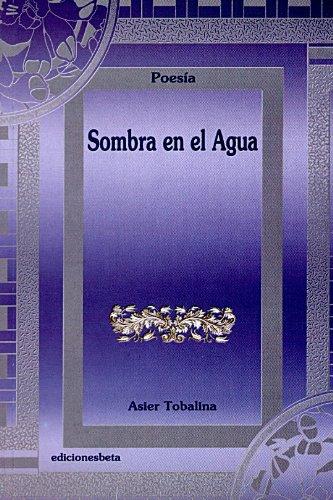 9788488890795: Sombra en el agua (Poesía)