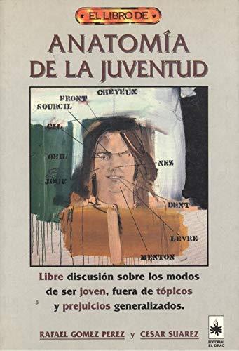 9788488893284: Anatomia de La Juventud (Spanish Edition)