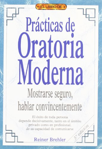9788488893338: Practicas de Oratoria Moderna (Spanish Edition)