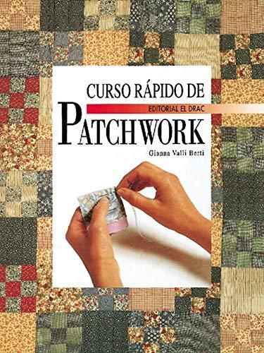 9788488893550: Curso Rapido de Patchwork (Spanish Edition)