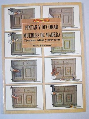 9788488893598: Pintar y Decorar Muebles de Madera (Spanish Edition)