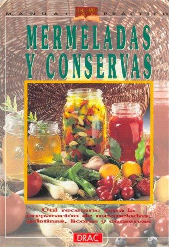 Mermeladas y Conservas (Spanish Edition): Jesus Domingo