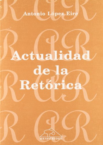 9788488895158: Actualidad de la retórica (Spanish Edition)