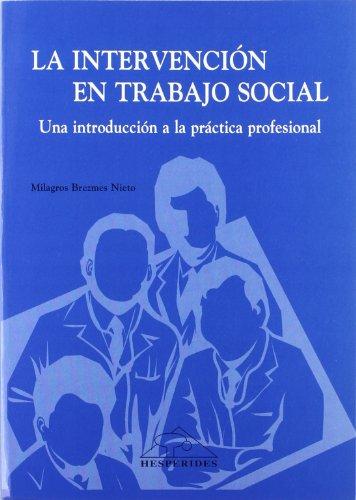 9788488895592: Intervención en Trabajo Social: Una introducción a la práctica profesional