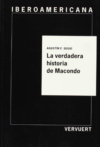 9788488906021: La verdadera historia de Macondo.