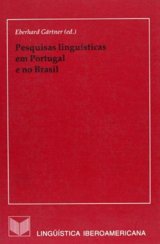 Pesquisas Linguisticas Em Portugale No Brasil: Gartner, Eberhard (editor)