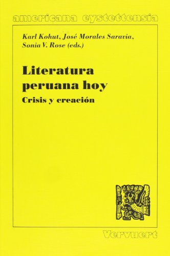 Literatura peruana hoy. Crisis y creacion (Spanish: Karl Kohut; Jose