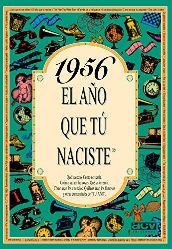 9788488907936: 1956 EL AÑO QUE TU NACISTE (El año que tú naciste)