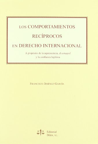 9788488910363: COMPORTAMIENTOS RECIPROCOS EN DERECHO INTERNACIONAL