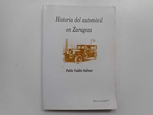 9788488911506: Historia del automovil en Zaragoza