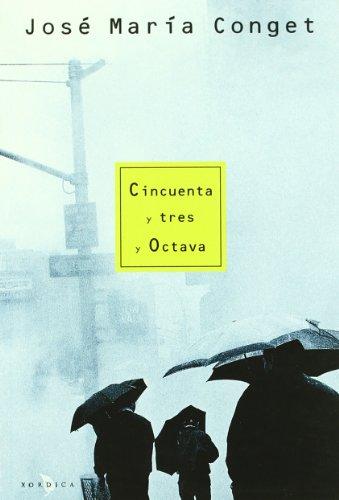 9788488920157: Cincuenta Y Tres Y Octava (Carrachinas)