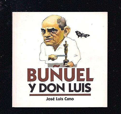 9788488920362: Buñuel y don Luis