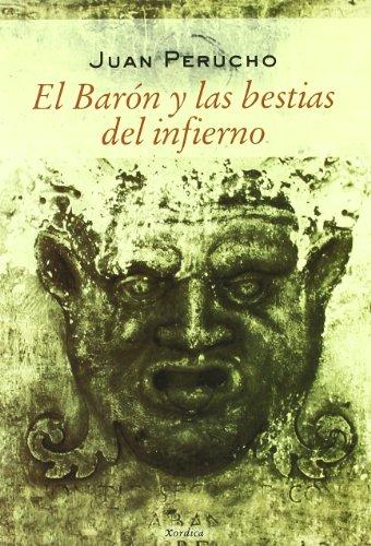9788488920454: Baron Y Las Bestias Del Infierno, (Carrachinas)