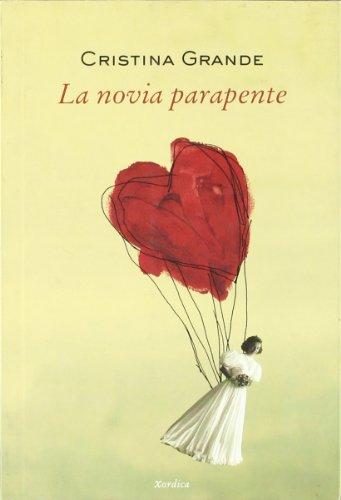 9788488920775: Novia Parapente,La (Carrachinas)