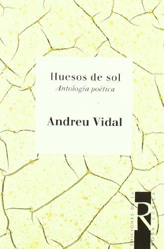 9788488927262: Huesos De Sol (Mar Adentro)