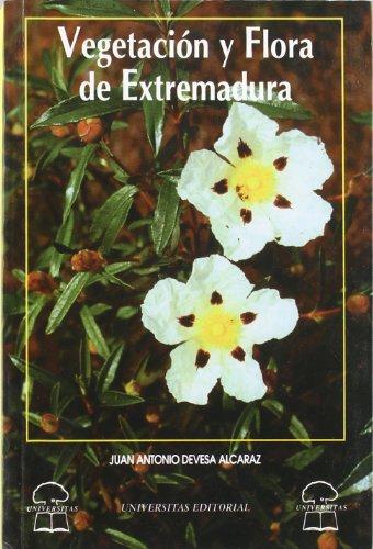 9788488938039: Vegetacion y flora de Extremadura (Spanish Edition)