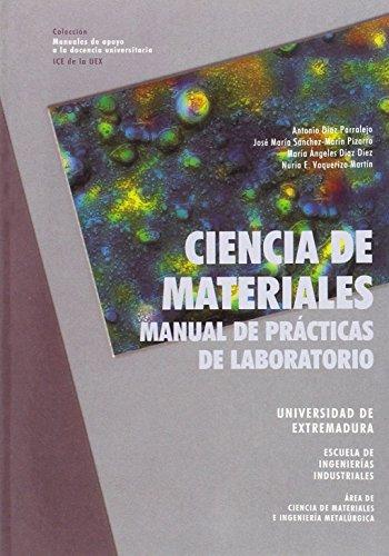 Ciencia de materiales : manual de prácticas: Díaz Diez, María