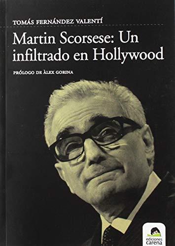 9788488944764: Martin Scorsese: Un Infiltrado En Hollywood/an Undercover in Hollywood