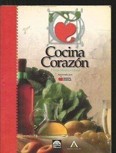 Cocina corazón. Dieta Mediterránea: Víctor Postigo Silva y Juan Ignacio Zubiarrain ...
