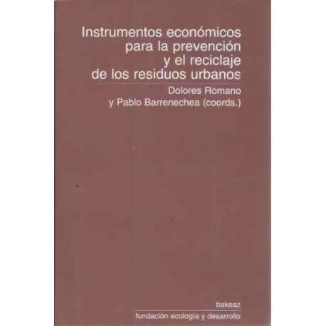 9788488949455: Instrumentos económicos para la prevención y el reciclaje de los residuos urbanos