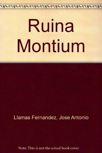 Ruina montium (Los Libros del Oeste) (Spanish: Llamas Fernandez, Jose