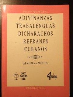 9788488959676: Adivinanzas, trabalenguas, dicharachos y refranes cubanos