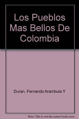 Los pueblos más bellos de Colombia: Editores