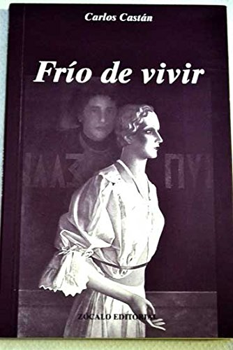 9788488962072: Frío de vivir (Spanish Edition)